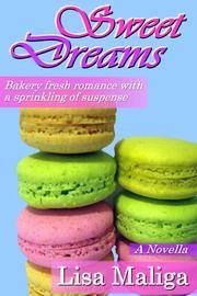 Sweet dreams ebook by lisa maliga books books books pinterest sweet dreams ebook by lisa maliga fandeluxe Epub
