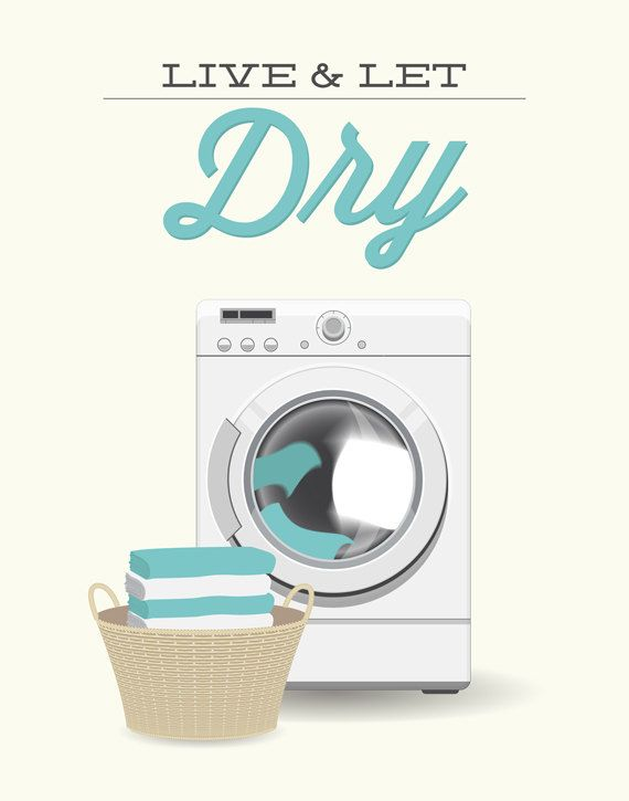 Laundry Room Decor Print Live And Let Dry Modern Minimal Etsy