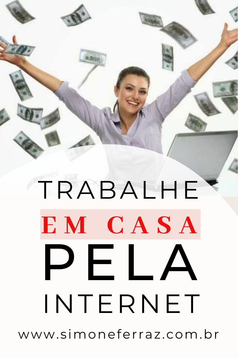 APRENDA COMO TRABALHAR EM CASA PELA INTERNET