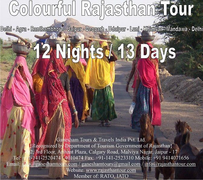 Colourful Rajasthan Tour Delhi - Agra - Ranthambhore - Jaipur - Deogarh - Udaipur - Luni - Khimsar - Mandawa - Delhi 12 Nights / 13 Days