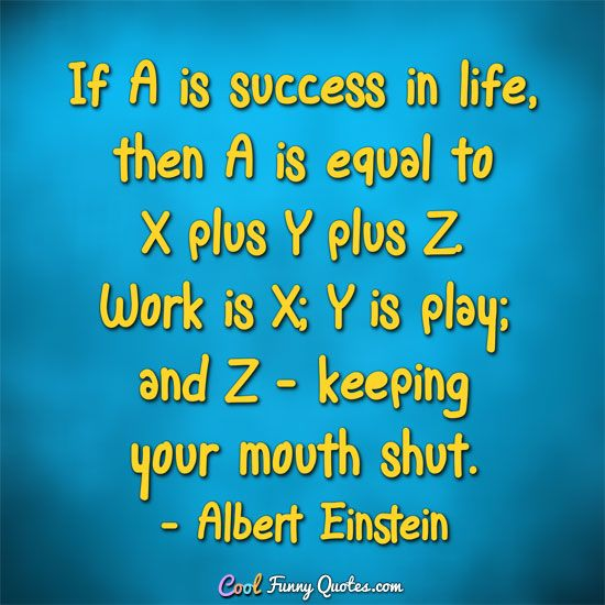 Albert Einstein Funny Quotes Funny Quotes Einstein Quotes Funny Famous Quotes
