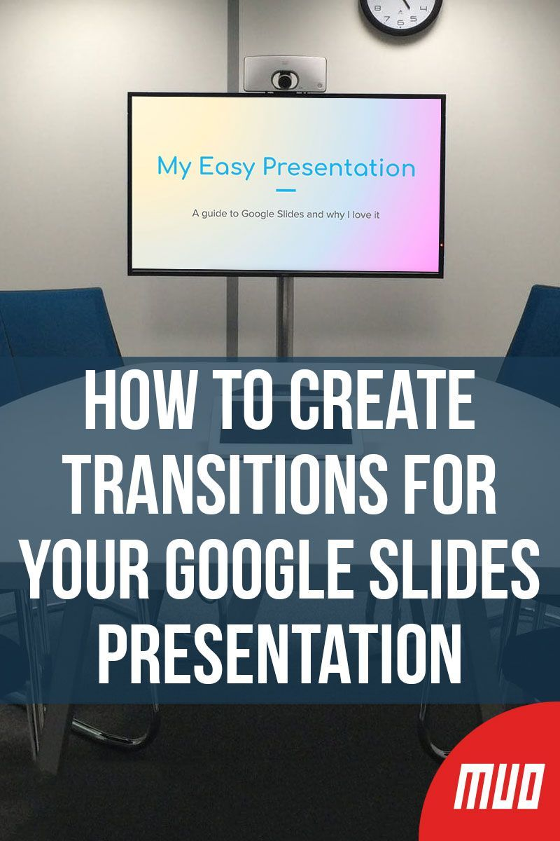 How to create transitions for your google slides