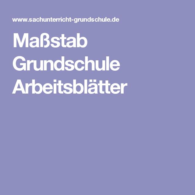 Maßstab Grundschule Arbeitsblätter Arbeitsmaterialien Grundschule