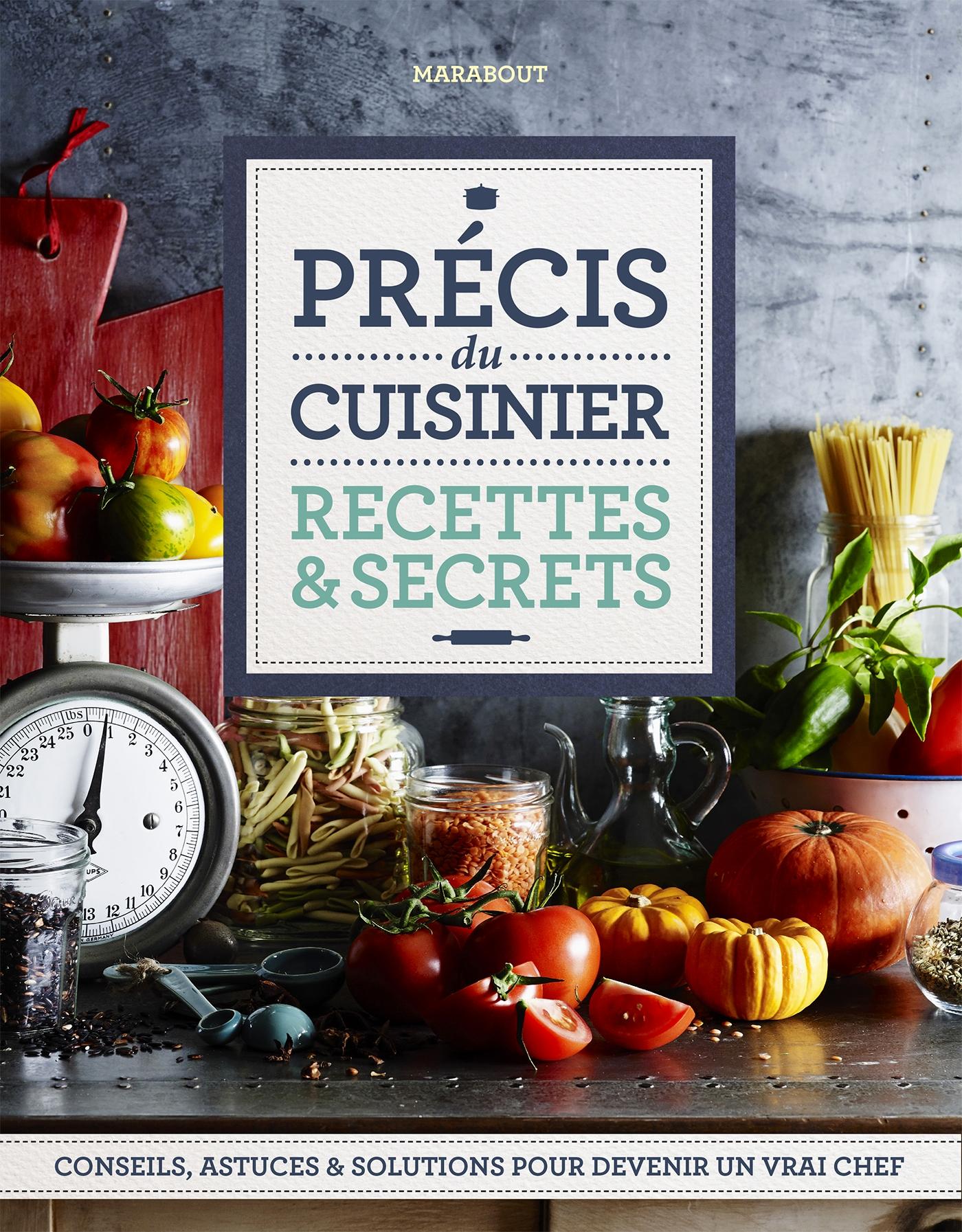 Recettes et secrets d - Apprendre les bases de la cuisine ...