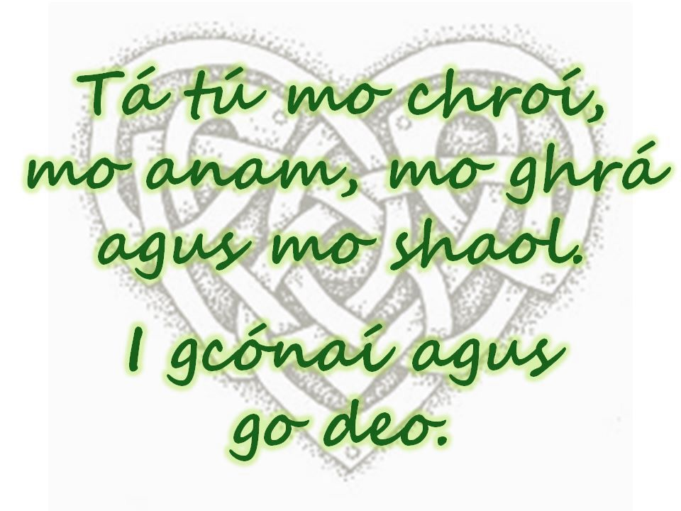 You Are My Heart My Soul My Love And My Life Always And Forever Amazing Irish Proverbs About Love