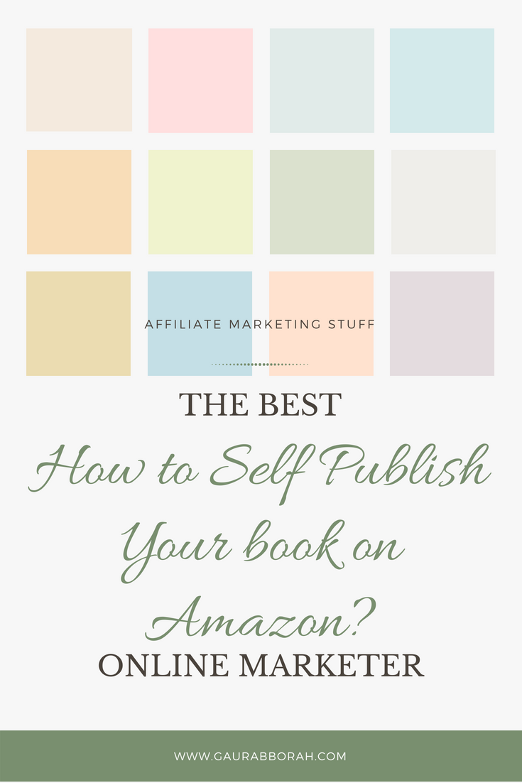 How To Self Publish Your Book On Amazon?