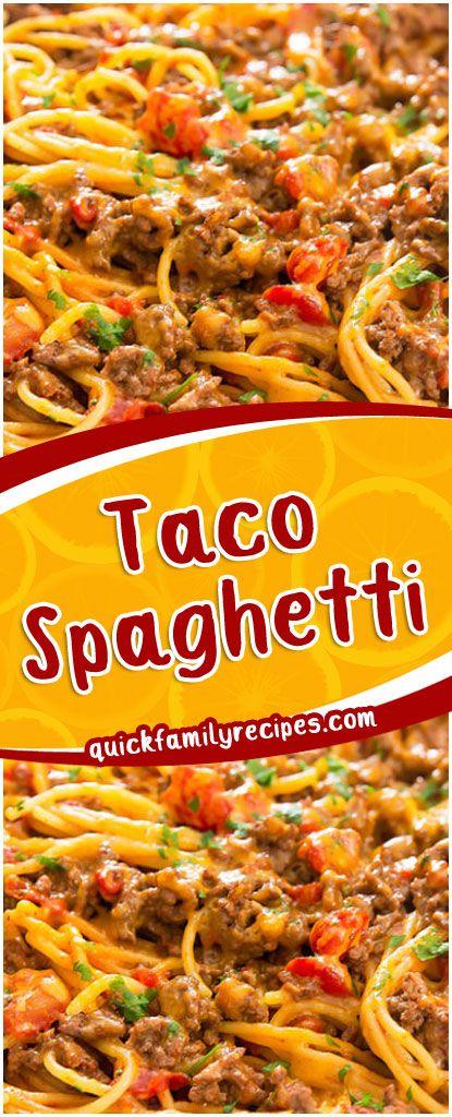 Taco Spaghetti Quick Family Recipes Quick Family Meals