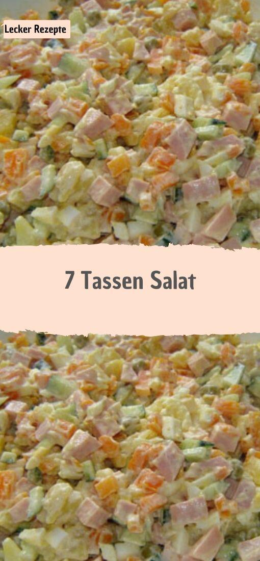 7 Tassen Salat - Rezepte #buffet