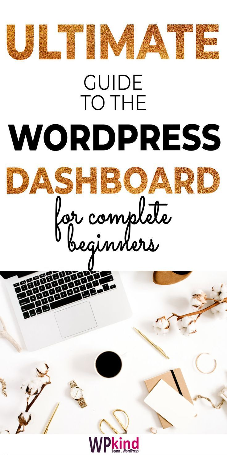 Starting a new blog? Here is my complete guide to mastering the WordPress dashboard for WordPress beginners. This is the perfect tutorial for getting your blog started super fast! #startablog #bloggingtips #bloggingforbeginners #wordpressforbeginners #wordpresstutorial #wordpresstips
