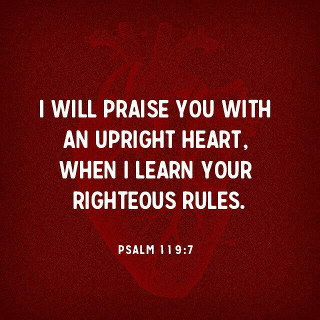 I will praise you with an upright heart, when I learn your ...