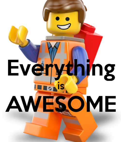Lego Movie Poster Because Everything Really Is Awesome Everything Is Awesome Lego Movie Recruitment Marketing