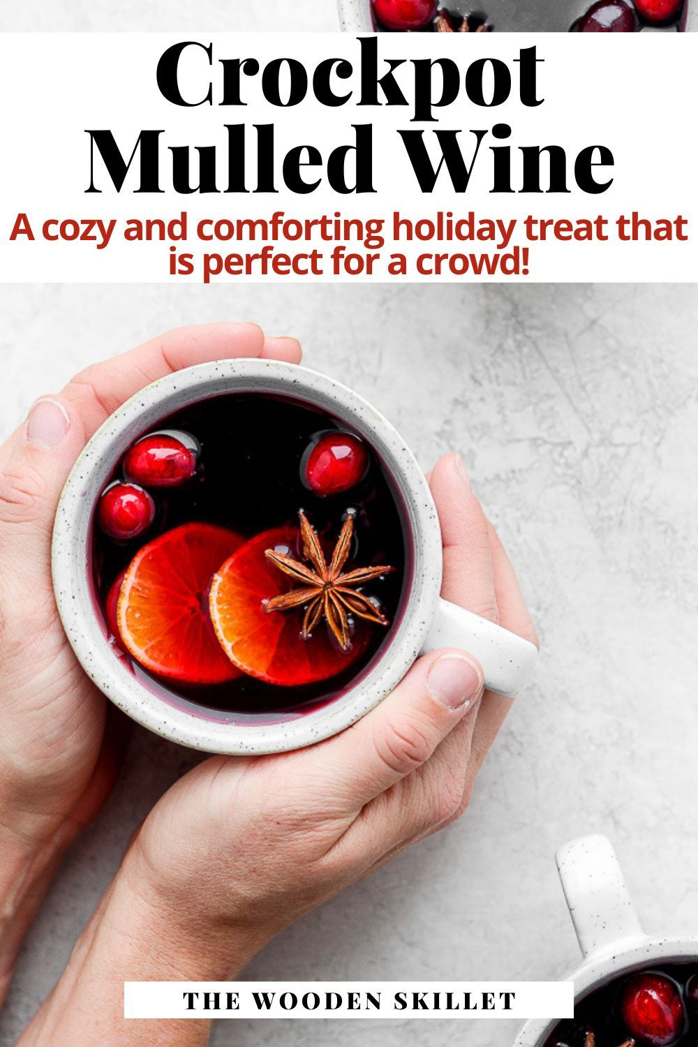 Easy Crockpot Mulled Wine The Wooden Skillet Recipe In 2020 Mulled Wine Recipe Mulled Wine Crockpot Punch Recipes