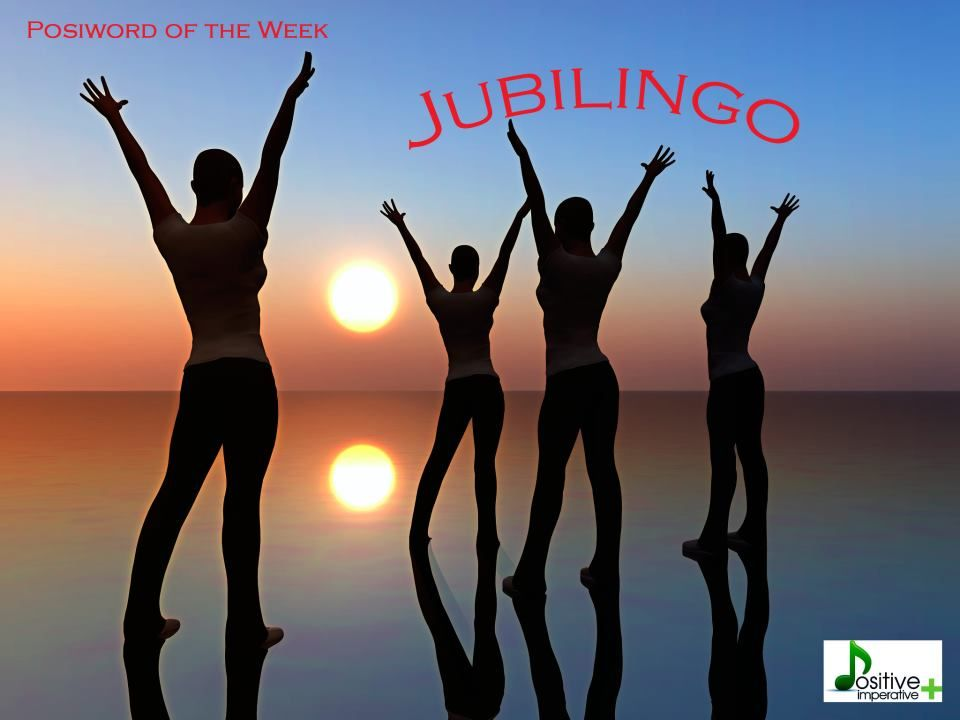 Definition of JUBILINGO : exultant speaking and use of positive ...