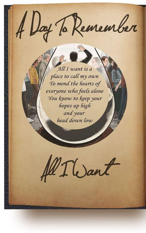 All I Want A Day To Remember Band Quotes A Day To Remember Soundtrack To My Life