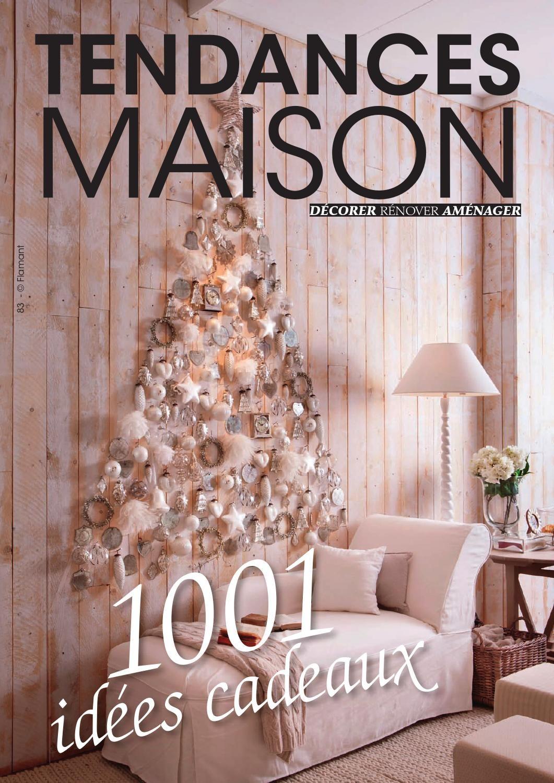 tendances maison 83 magazine belge gratuit de dcoration edition dcembre 2013