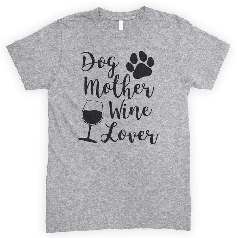 Download Dog Mother Wine Lover T-shirt or Tank Top in 2020 | Wine ...