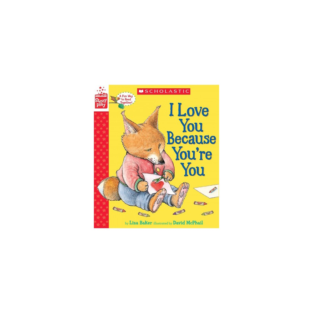 I Love You Because You're You (Hardcover) (Liza Baker)