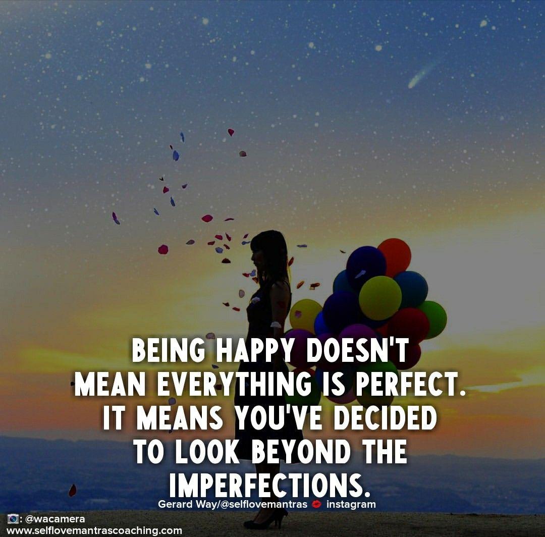 Life Is Not Always Perfect Inspirerende Citaten Grappige Citaten Levenscitaten