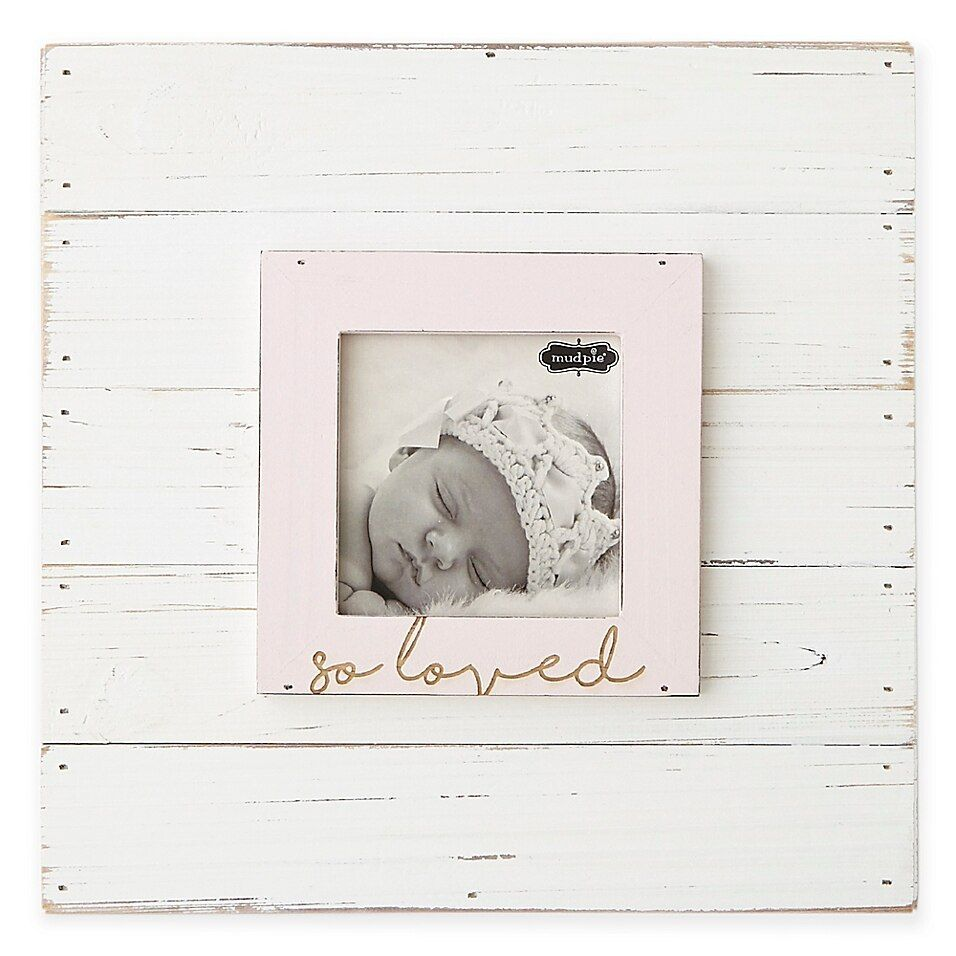 Mud Pie So Loved 3 X 3 Picture Frame In Pink Wood Picture Frames Picture Frames Love Picture Frames