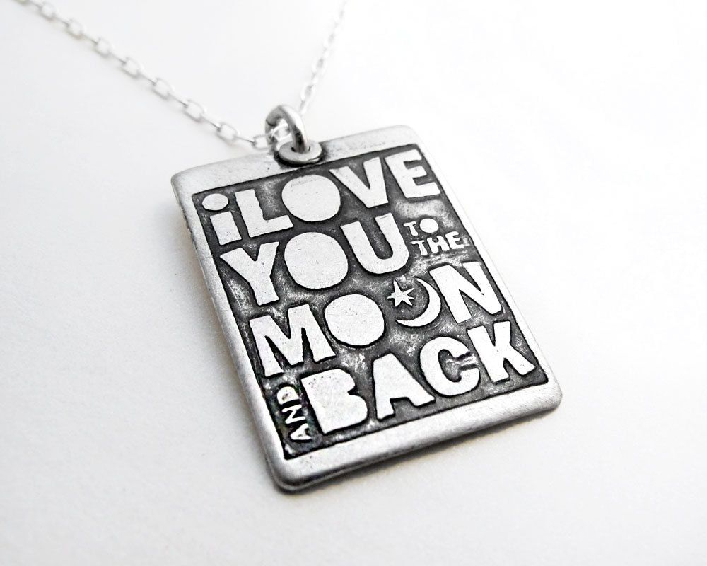 I love you to the moon and back necklace -  Valentine's day jewelry - eco friendly silver. $46.00, via Etsy.