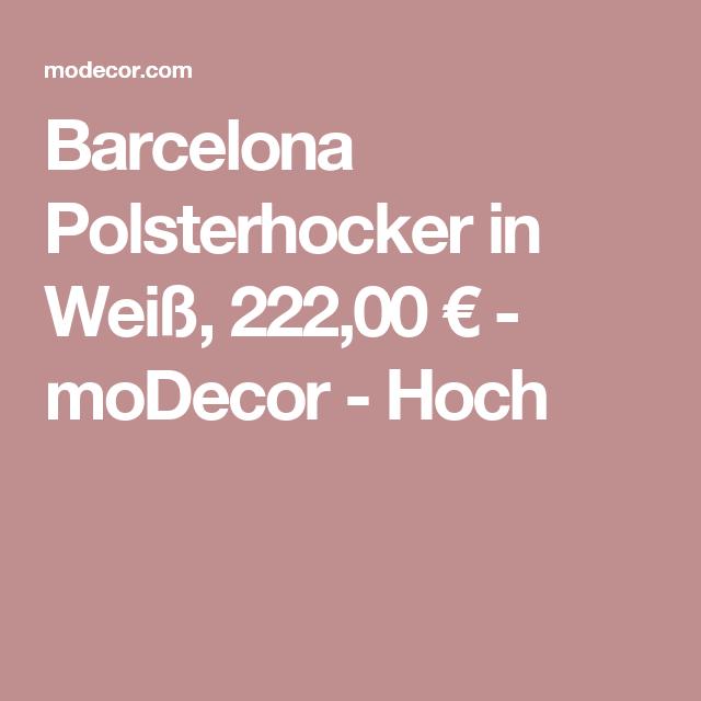 Barcelona Polsterhocker in Weiß, 222,00 € - moDecor - Hoch