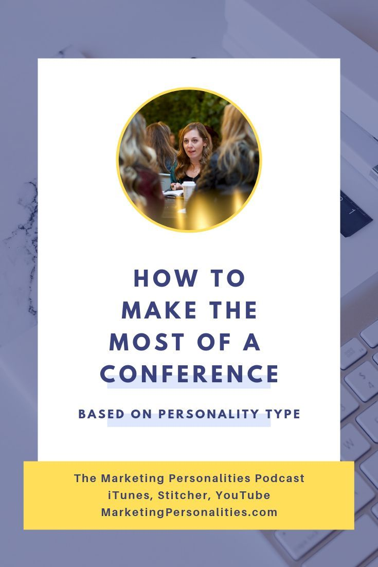 Go to a conference based on personality type personality