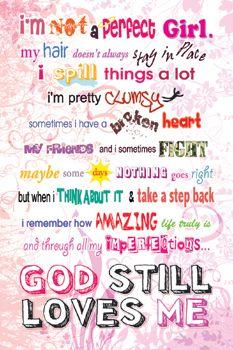 Imperfect Girl (God Still Loves Me) Christian Inspirational Poster