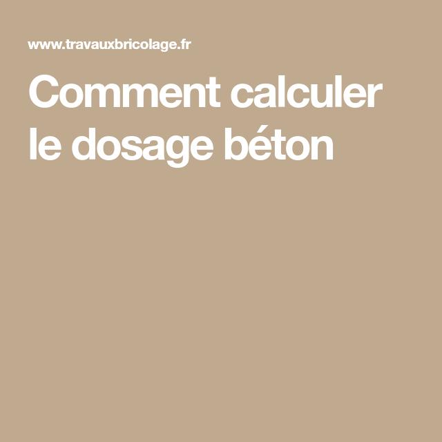Comment Calculer Le Dosage Beton Bricolage Beton Dosage Ciment Et Dalle Beton