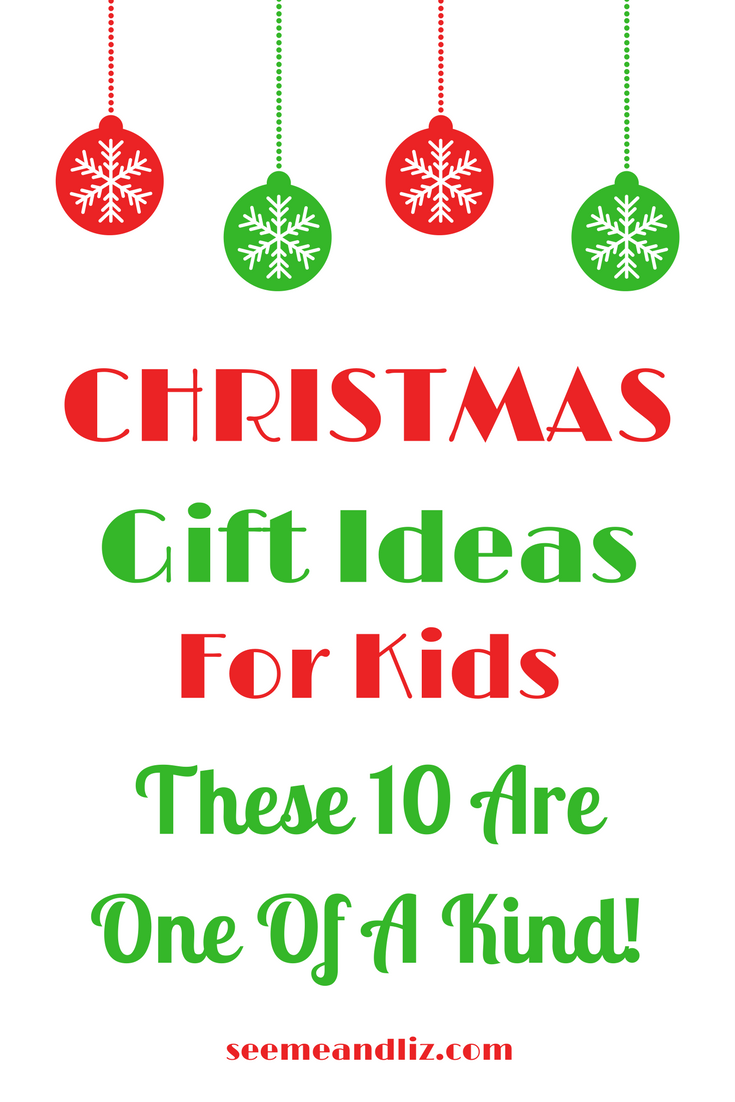 Unique Christmas Gift Ideas For Kids - These are one of a kind ...