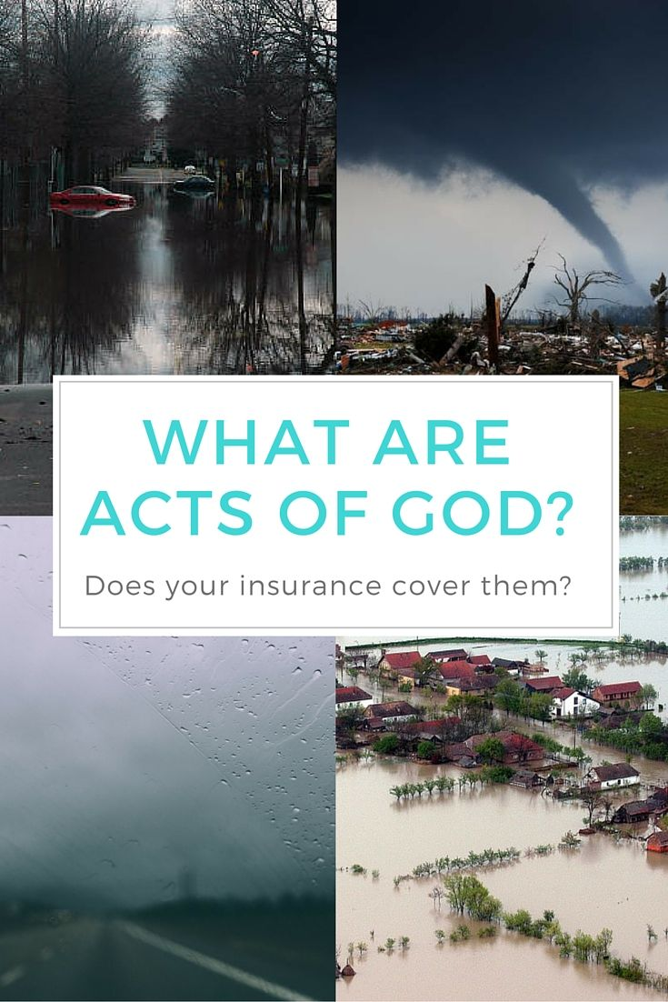 What Are Acts Of God And Are You Covered What Is Act Cover