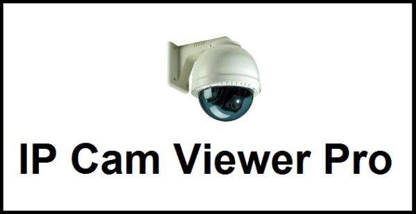 IP Cam Viewer Pro apk v6 6 4 Android Full (MEGA) | AndroidApkData