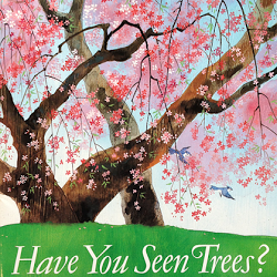Have You Seen Trees? Book Review