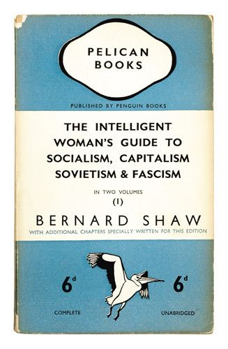 The Intelligent Woman's Guide to Socialism, Capitalism, Sovietism