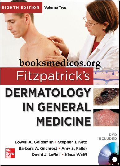 Fitzpatricks Dermatology in General Medicine 8th Edition [PDF]