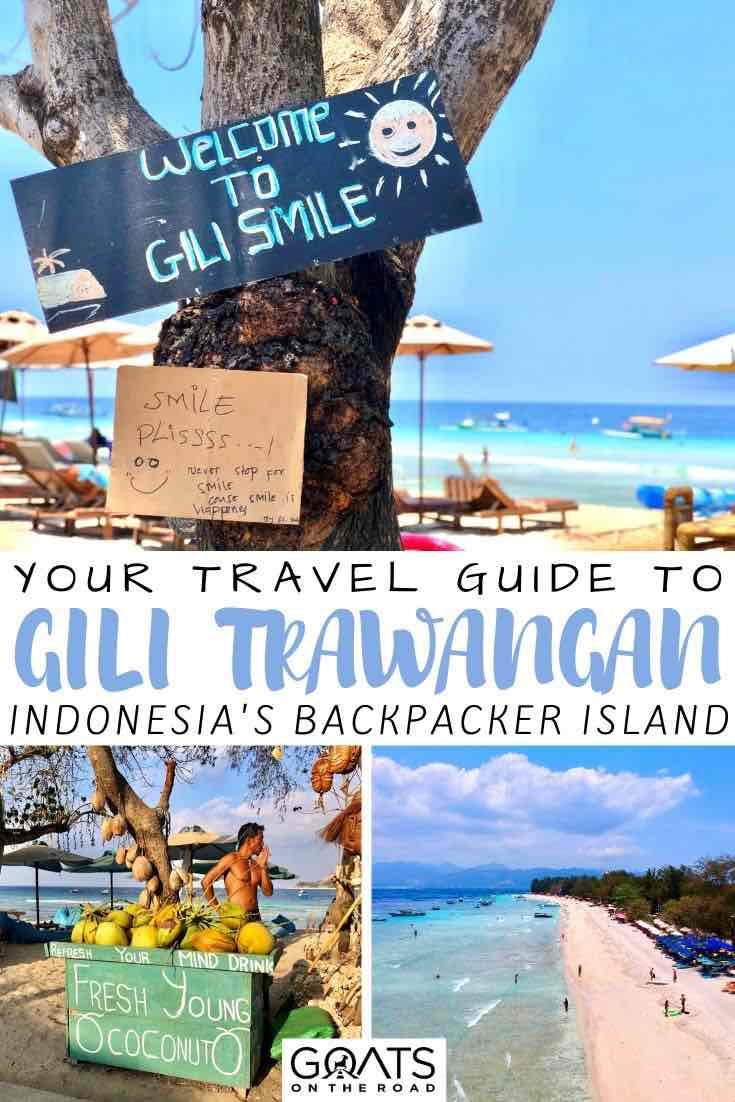 Gili Trawangan: Experiencing One of Indonesia's Top Islands