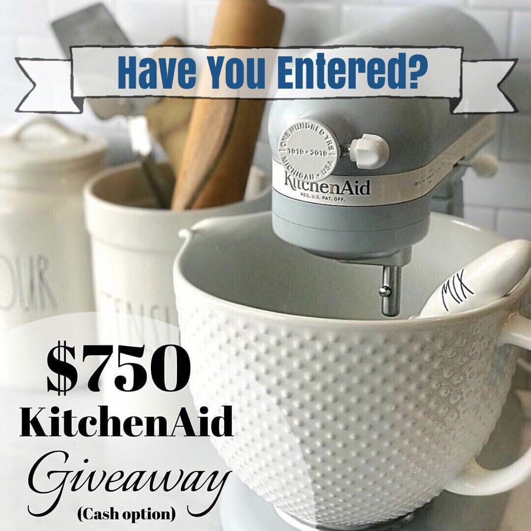 Have You Entered To Win This 750 For Kitchenaid Appliances Or