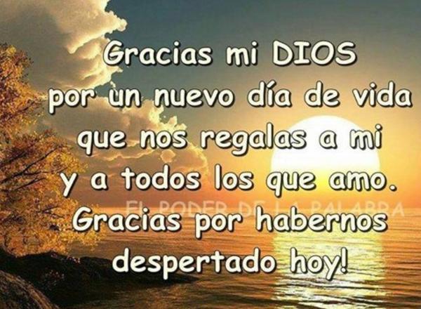 Agradecimiento A Dios Por La Vida Gracias Dios Oración De