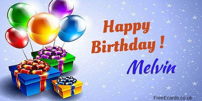 Happy Birthday Melvin Jpg 660 330 Happy Birthday Mary Happy