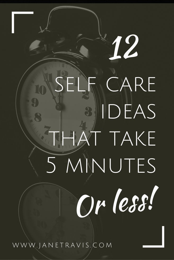 Too busy for self care? Rubbish! Here are 12 self care ideas that take just 5 minutes or less, take a look: