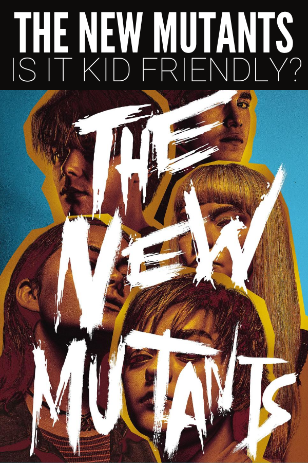 Should You Let Kids Watch The New Mutants Parents Guide In 2020 The New Mutants New Mutants Movie Full Movies