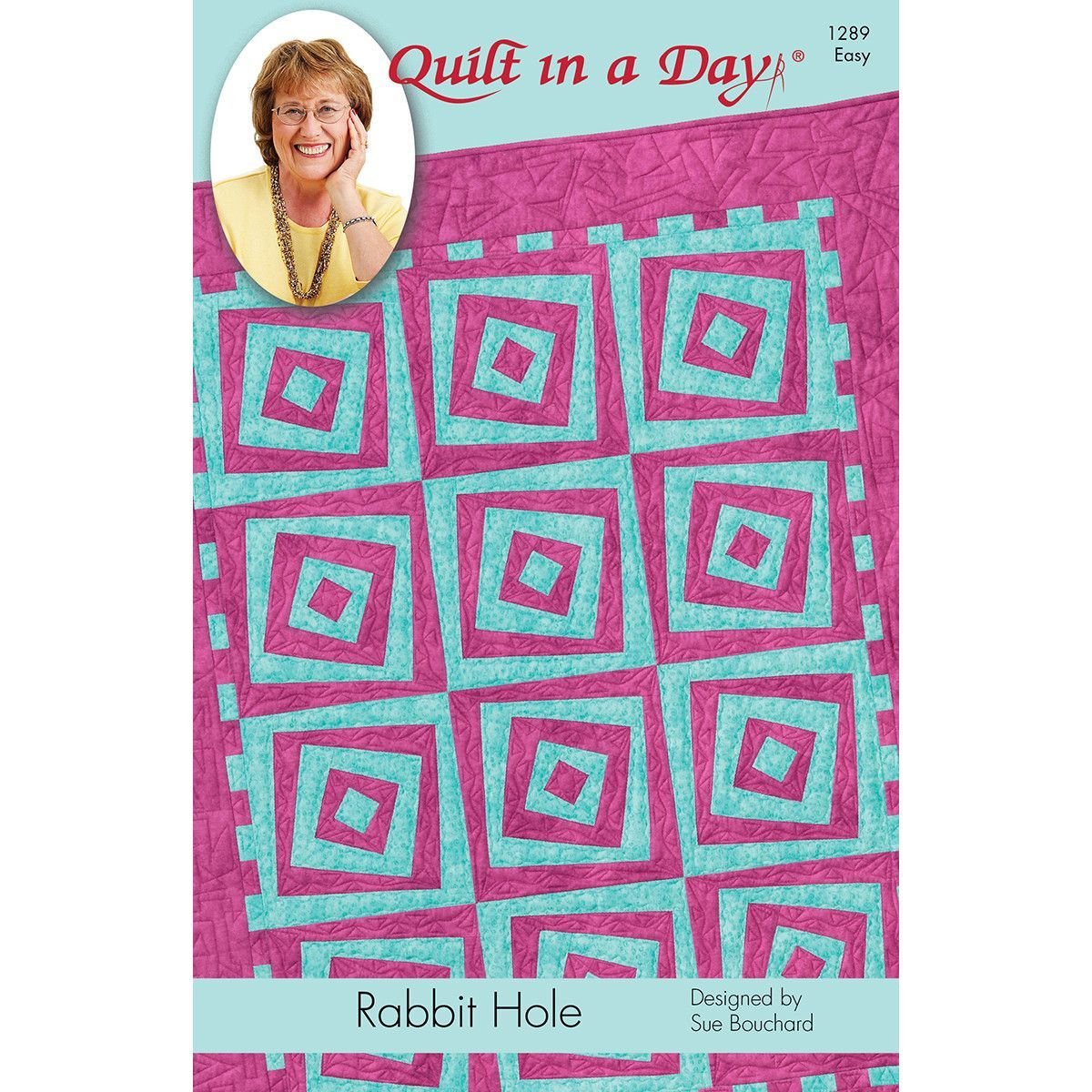 Quilt In A Day Rabbit Hole Quilt