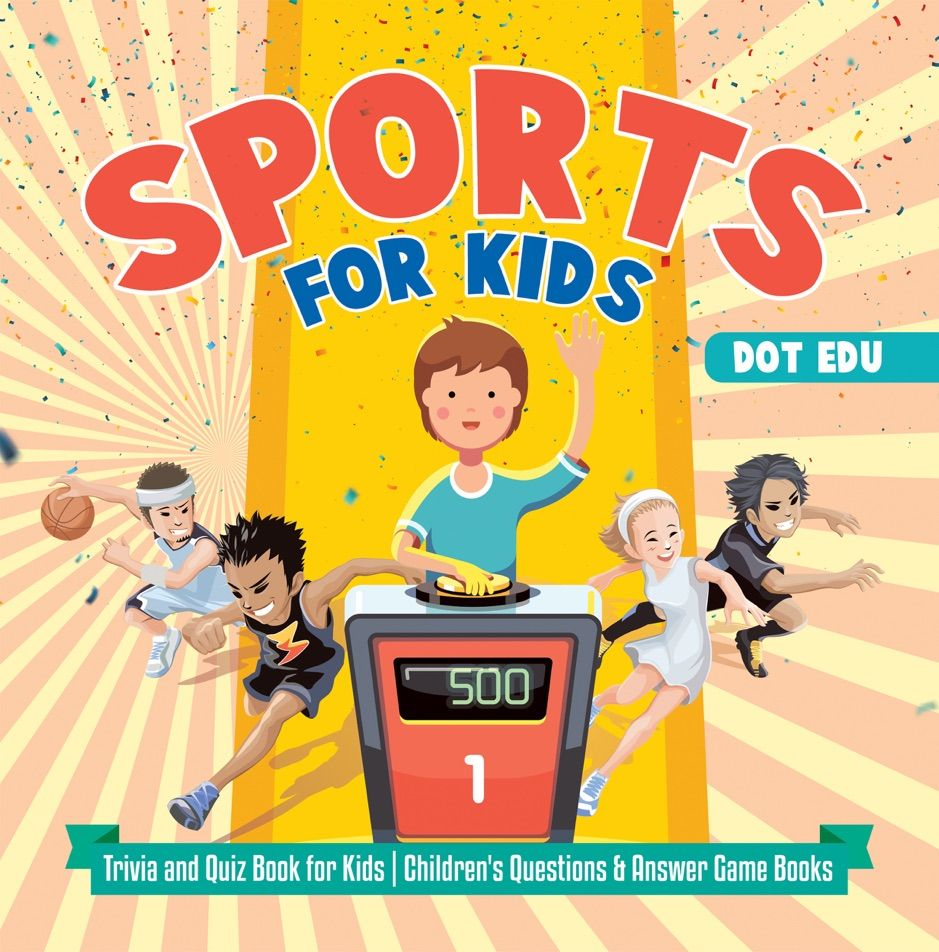 ?Sports for Kids Trivia and Quiz Book for Kids Children's