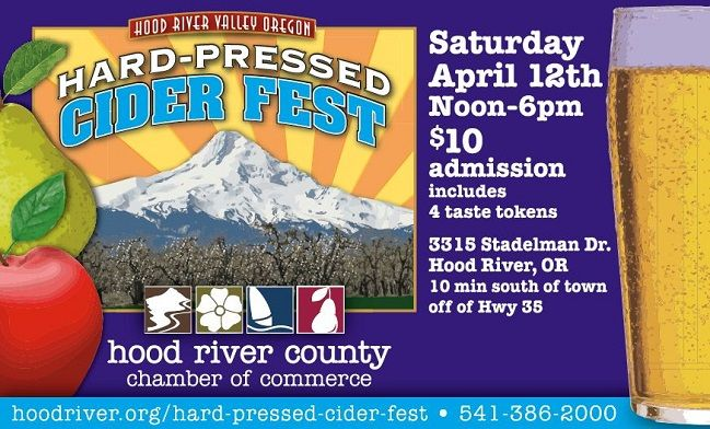Mark your calendar for the 1st Annual Hood River Hard-Pressed Cider Fest on April 12, 2014.  More details can be found online at: http://hoodriver.org/events-festivals/chamber-events/hard-pressed-cider-fest-2