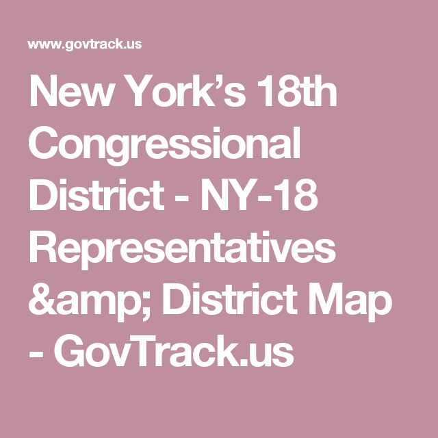 New York S 18th Congressional District Ny 18 Representatives District Map Govtrack