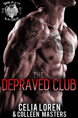 Death Layer - Celia Loren & Colleen Masters (The Depraved Club #1 ...