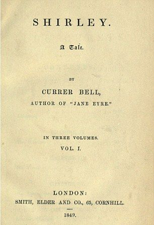 The original front cover of Shirley by Charlotte Bronte, originally published with the pseudonym Currer Bell.