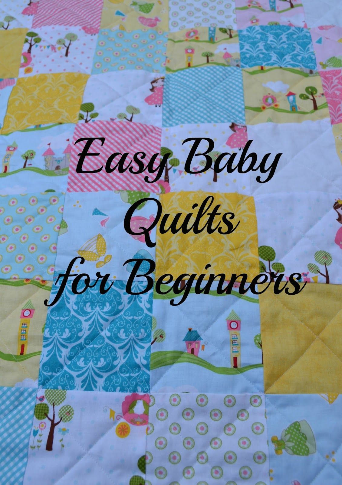 Easy Baby Quilts For Beginners~ Great Instructions! Great