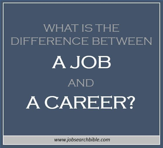 what is the difference between a job and a career we explain how a job is temporary but a career is long term and answer the job vs career question - Job Vs Career The Difference Between A Job And A Career