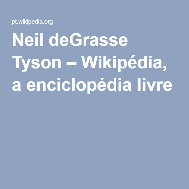Neil deGrasse Tyson – Wikipédia, a enciclopédia livre