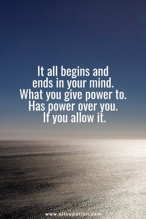 Quotes of the Day It all begins and ends in you mind, what you give - social worker resume